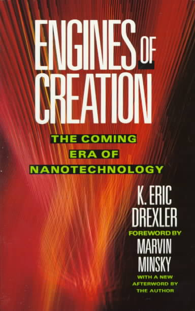 Engines of Creation By Drexler, Eric