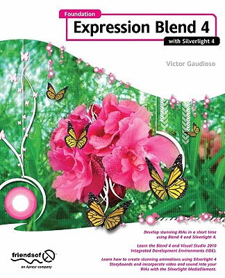 Foundation Expression Blend 4 With Silverlight By Gaudioso, Victor